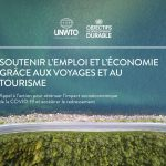 L'Organisation Mondiale du Tourisme publie 23 recommandations pour atténuer l'impact du Covid-19