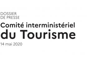 Point d'information  sur le Comité interministériel du Tourisme du 14 mai 2020